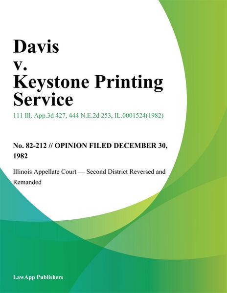 Davis v. Keystone Printing Service