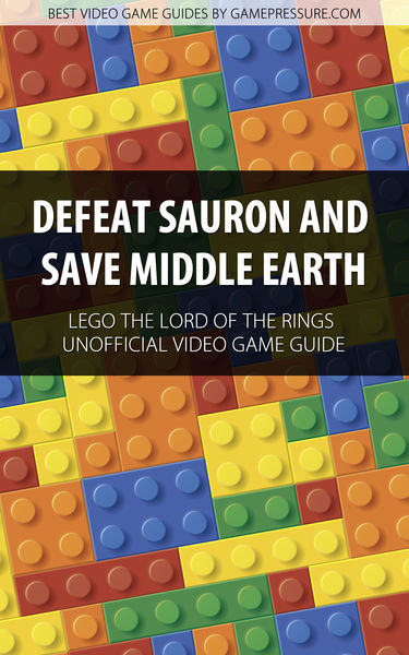 Defeat Sauron and Save Middle Earth - LEGO The Lor...