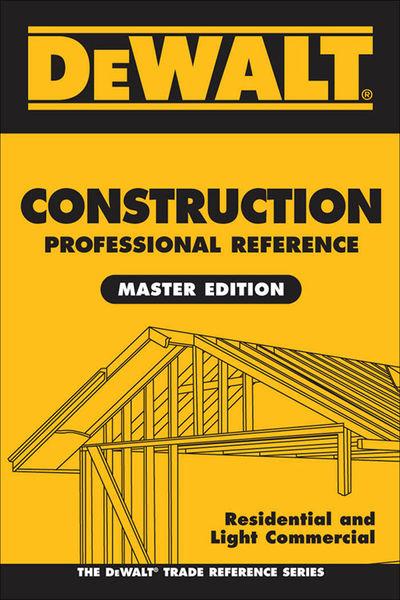 DEWALT Construction Professional Reference Master ...