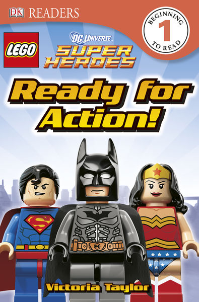 DK Readers L1: LEGO® DC Super Heroes: Ready for Ac...