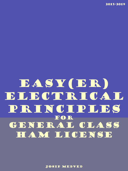 Easy(er) Electrical Principles for General Class H...