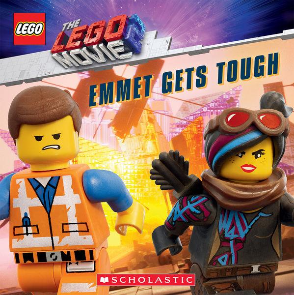 Emmet Gets Tough (The LEGO Movie 2: Storybook)
