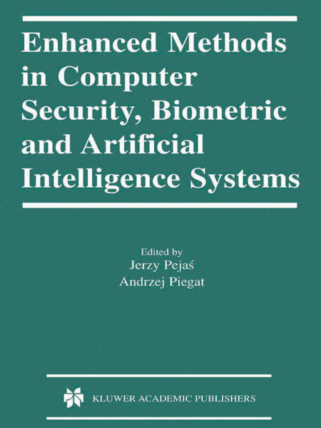Enhanced Methods in Computer Security, Biometric a...