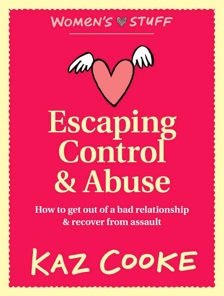 Escaping Control & Abuse: How to Get Out of a Bad ...