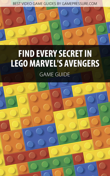 Find Every Secret in LEGO Marvel's Avengers