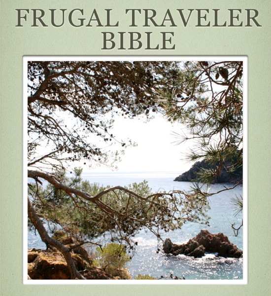 Frugal Traveler Bible