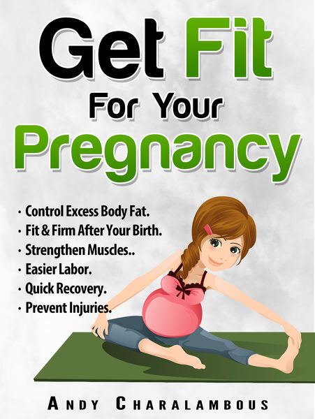 Get Fit For Your Pregnancy: Control Excess Body Fa...