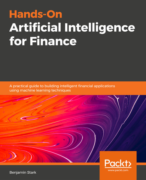 Hands-On Artificial Intelligence for Finance