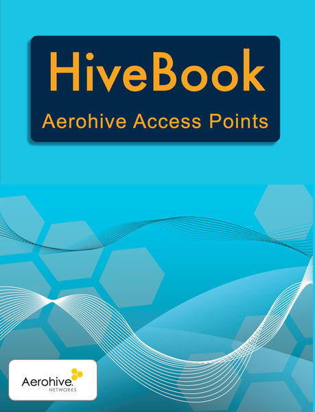 HiveBook: Aerohive Access Points