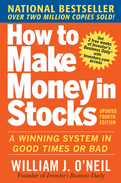 How to Make Money in Stocks:  A Winning System in ...