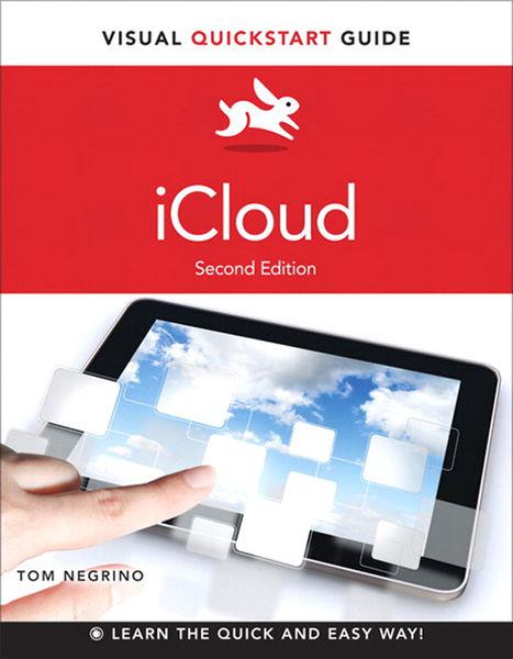 iCloud: Visual QuickStart Guide, 2/e
