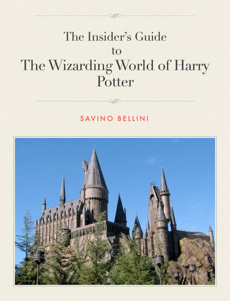 Insider's Guide to the Wizarding World of Harry Po...