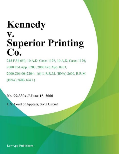 Kennedy v. Superior Printing Co.