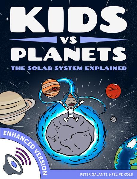 Kids vs Planets: The Solar System Explained (Enhan...