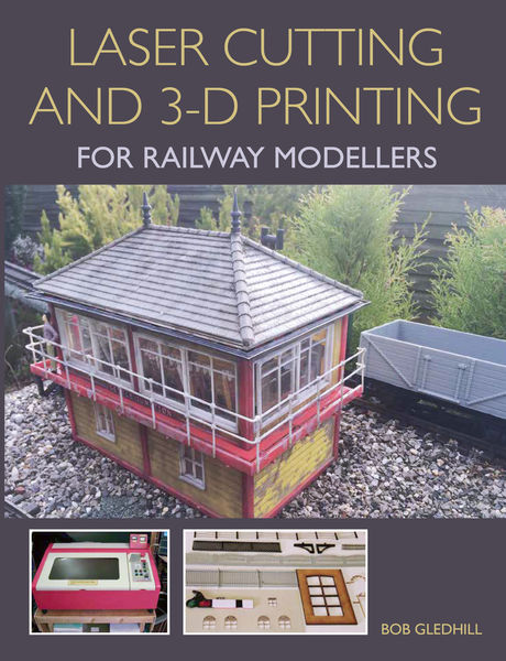 Laser Cutting and 3-D Printing for Railway Modelle...
