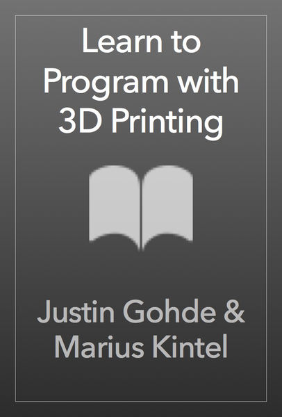 Learn to Program with 3D Printing