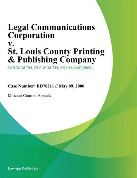 Legal Communications Corporation v. St. Louis Coun...