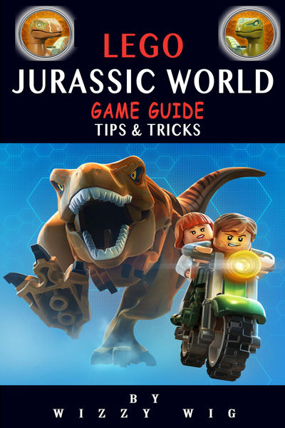 Lego Jurassic World Game Guide