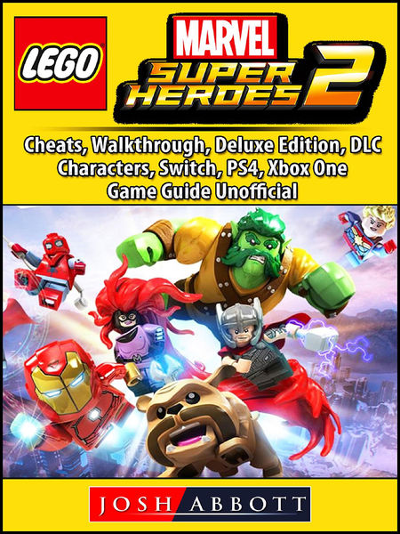 Lego Marvel Super Heroes 2, Cheats, Walkthrough, D...
