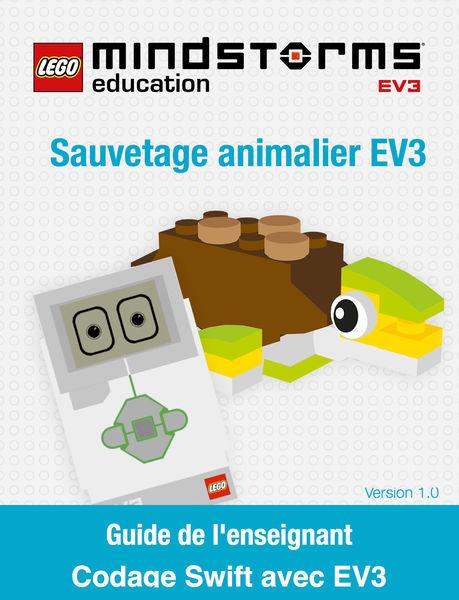 LEGO MINDSTORMS EV3 Animal Rescue Guide de l'ensei...