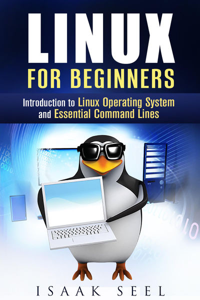 Linux for Beginners: Introduction to Linux Operati...