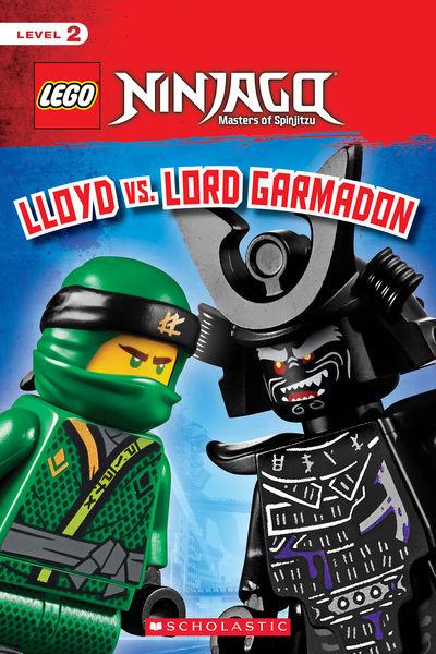 Lloyd vs. Lord Garmadon (LEGO NINJAGO: Scholastic ...