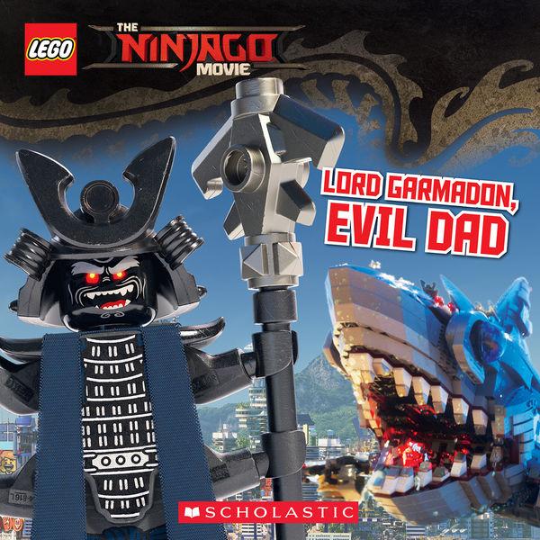 Lord Garmadon, Evil Dad (The LEGO Ninjago Movie: S...