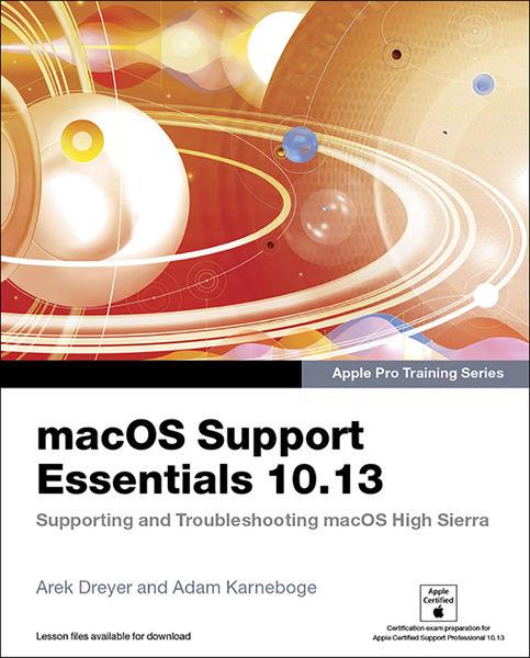 macOS Support Essentials 10.13 - Apple Pro Trainin...
