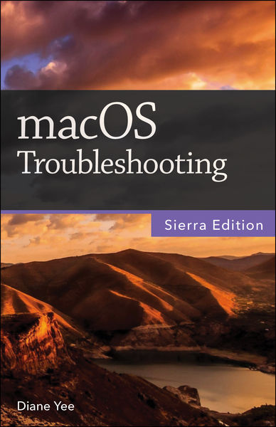 macOS Troubleshooting, Sierra Edition