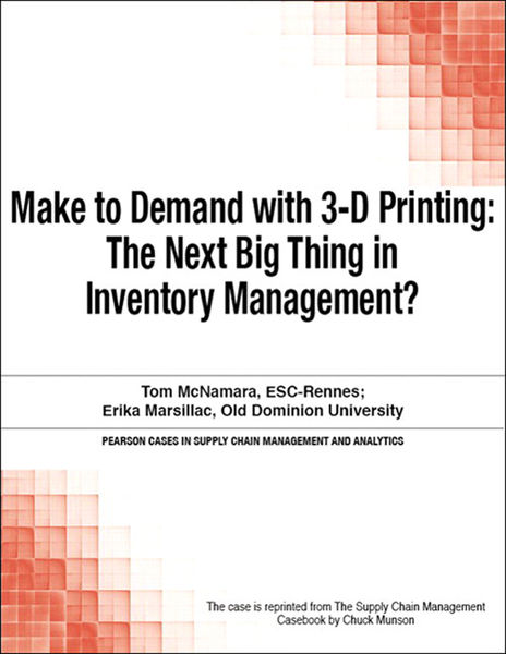 Make to Demand with 3-D Printing: The Next Big Thi...