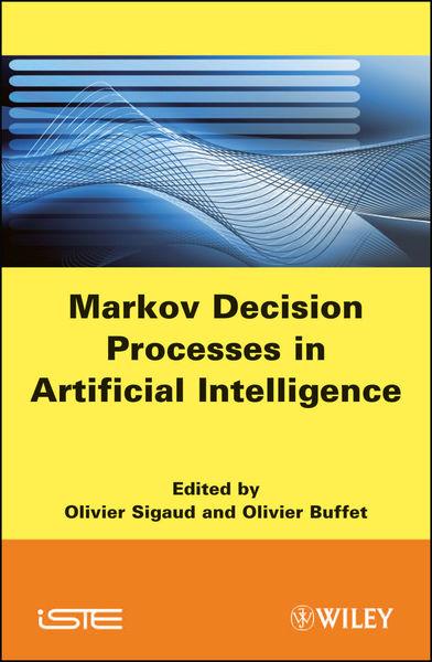 Markov Decision Processes in Artificial Intelligen...