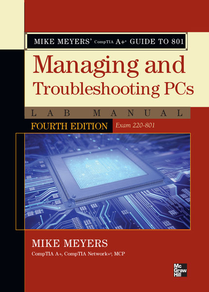 Mike Meyers' CompTIA A+ Guide to 801 Managing and ...