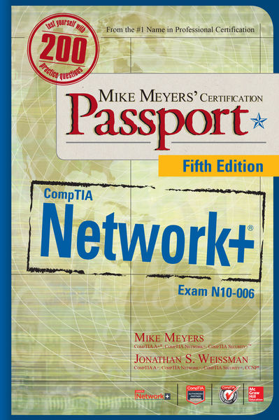 Mike Meyers' CompTIA Network+ Certification Passpo...