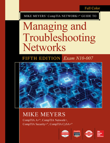 Mike Meyers CompTIA Network Guide to Managing and ...