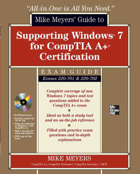 Mike Meyers' Guide to Supporting Windows 7 for Com...