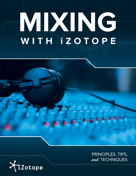 Mixing With iZotope