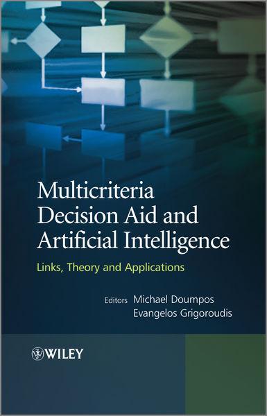 Multicriteria Decision Aid and Artificial Intellig...