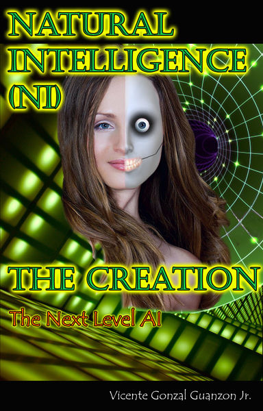 Natural Intelligence (NI) - The Creation, The Next...