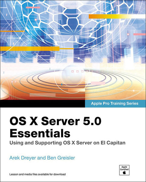 OS X Server 5.0 Essentials - Apple Pro Training Se...