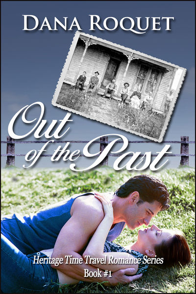 Out of the Past (Heritage Time Travel Romance Seri...
