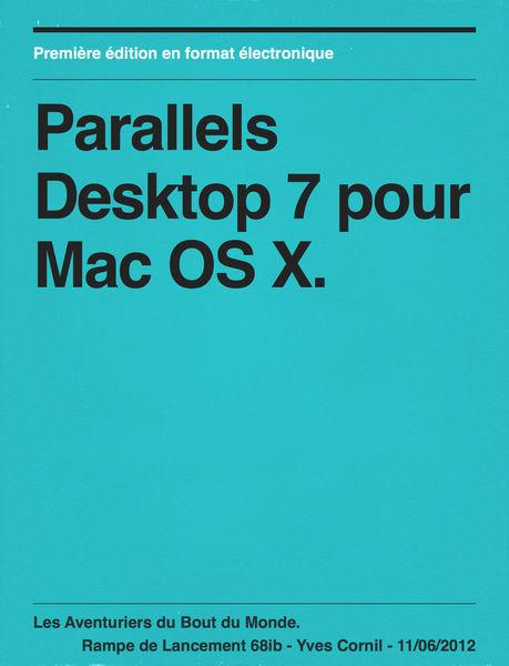 Parallels Desktop 7 pour Mac OS X.