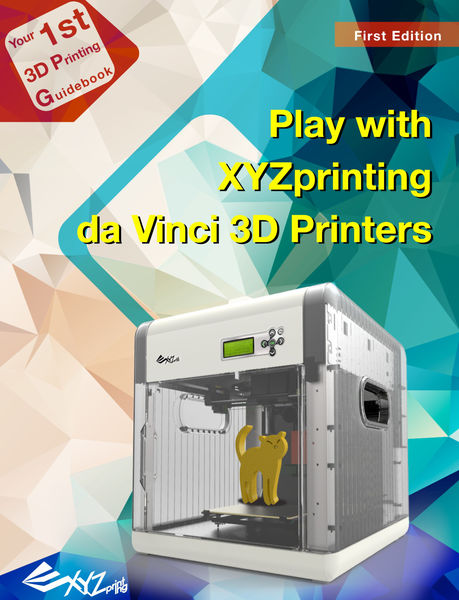 Play with XYZprinting da Vinci 3D Printers