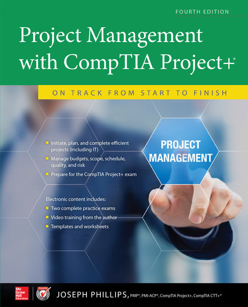 Project Management with CompTIA Project+: On Track...