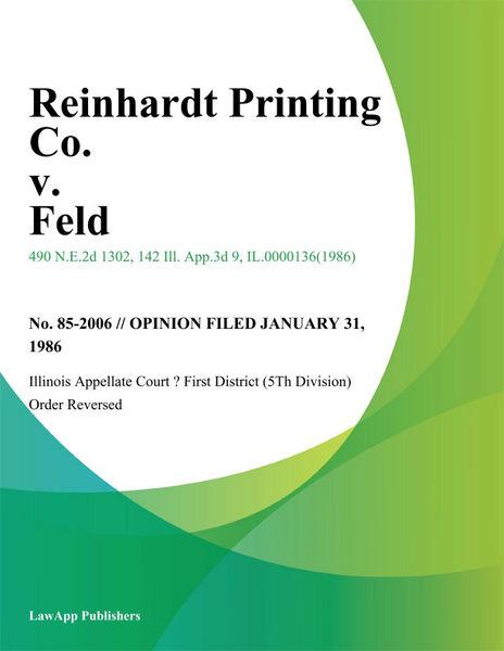 Reinhardt Printing Co. v. Feld