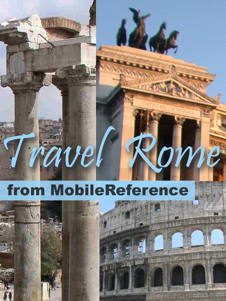 Rome & Lazio, Italy: Illustrated Travel Guide, Phr...