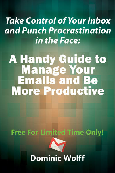 Take Control of Your Inbox and Punch Procrastinati...