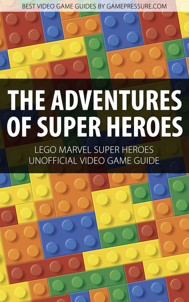 The Adventures of Super Heroes - LEGO Marvel Super...