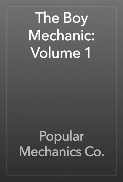 The Boy Mechanic: Volume 1