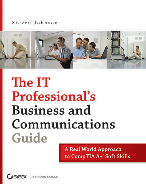 The IT Professional's Business and Communications ...
