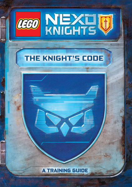 The Knight's Code: A Training Guide (LEGO NEXO KNI...